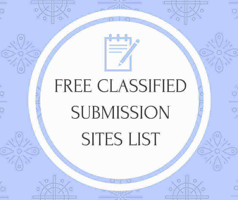 100+ Free Classified Submission Sites List With High PR 2019